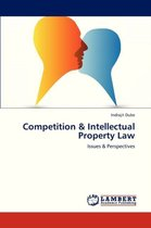 Competition & Intellectual Property Law