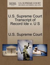 U.S. Supreme Court Transcript of Record Ide V. U S