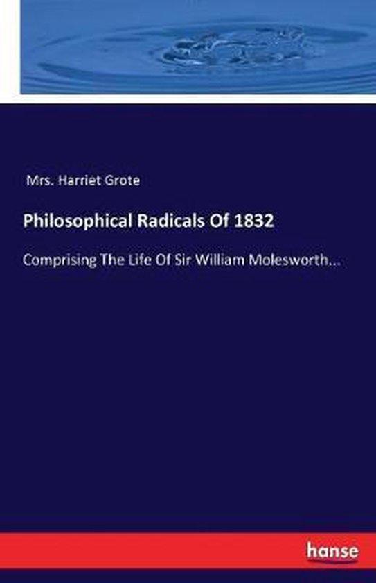 Philosophical Radicals Of 1832