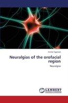 Neuralgias of the Orofacial Region