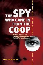 The Spy Who Came In From the Co-op - Melita Norwood and the Ending of Cold War Espionage