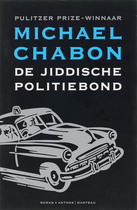 De jiddische politiebond - Michael Chabon  