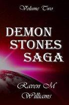 Demon Stones Saga, Volume Two