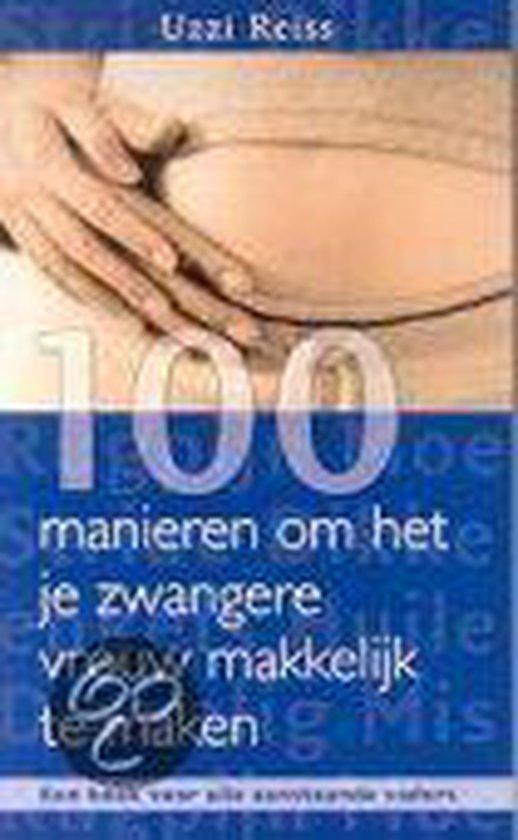 Cover van het boek '100 manieren om een nieuwe moeder makkel' van Uzzi Reiss