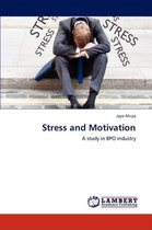 Stress and Motivation