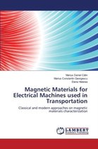 Magnetic Materials for Electrical Machines Used in Transportation