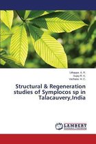 Structural & Regeneration Studies of Symplocos Sp in Talacauvery, India