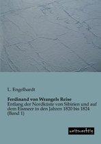 Ferdinand Von Wrangels Reise