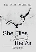 She Flies Through the Air