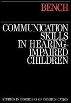 Communication Skills in Hearing-Impaired Children