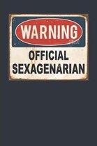 Warning Official Sexagenarian