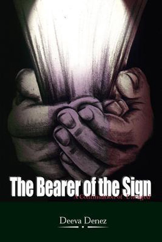The Bearer of the Sign