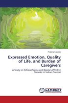 Expressed Emotion, Quality of Life, and Burden of Caregivers