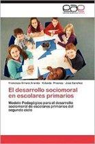 El Desarrollo Sociomoral En Escolares Primarios