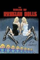 The House of Russian Dolls
