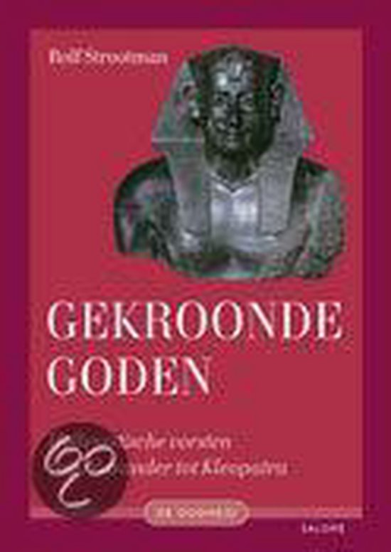 Gekroonde goden - Rolf Strootman |