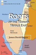 Roots of the Modern Middle East