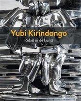 Kirindongo, Yubi. Rebel in de kunst
