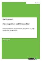 Massenspeicher und Netzstruktur