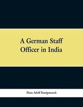 A German Staff Officer in India