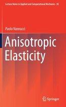 Anisotropic Elasticity