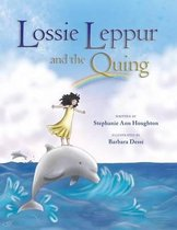 Lossie Leppur and the Quing