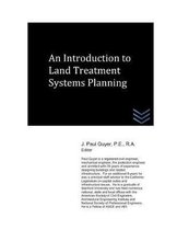 An Introduction to Land Treatment Systems Planning