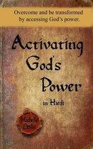Activating God's Power in Hiedi