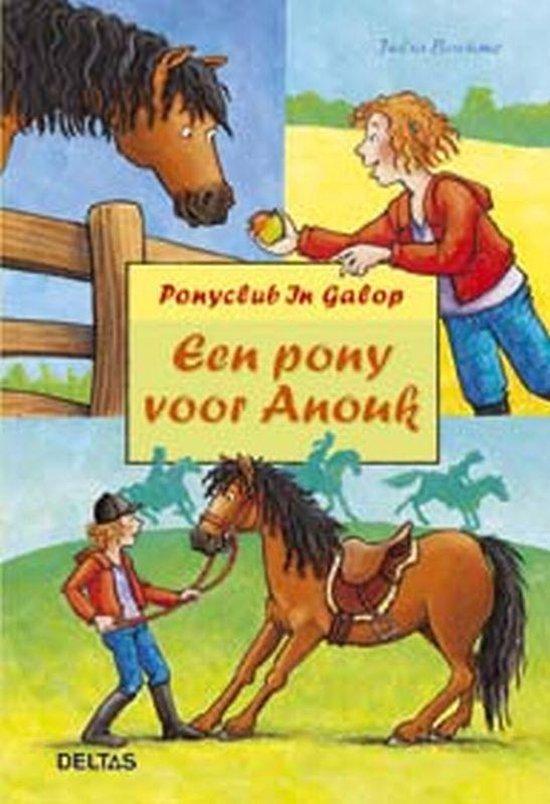Ponyclub in galop 51. Een pony voor Anouk - Julia Boehme |