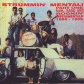 Strummin' Mental! Part 1