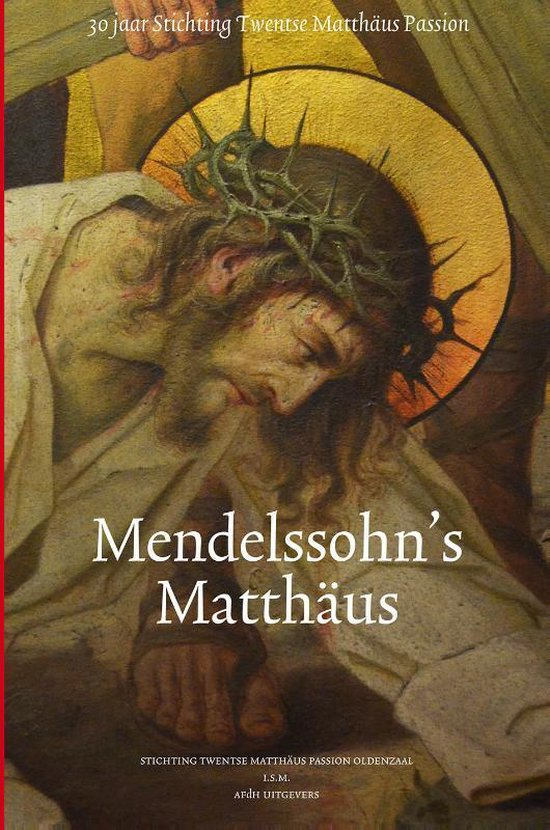Mendelssohn's Matthaus - Toon Ottink |