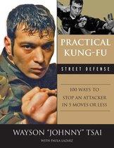 Practical Kung-Fu Street Defense