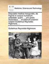 Disputatio Medica Inauguralis, de Frigoris in Corpus Humanum Potestate