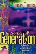 Reviving a Generation