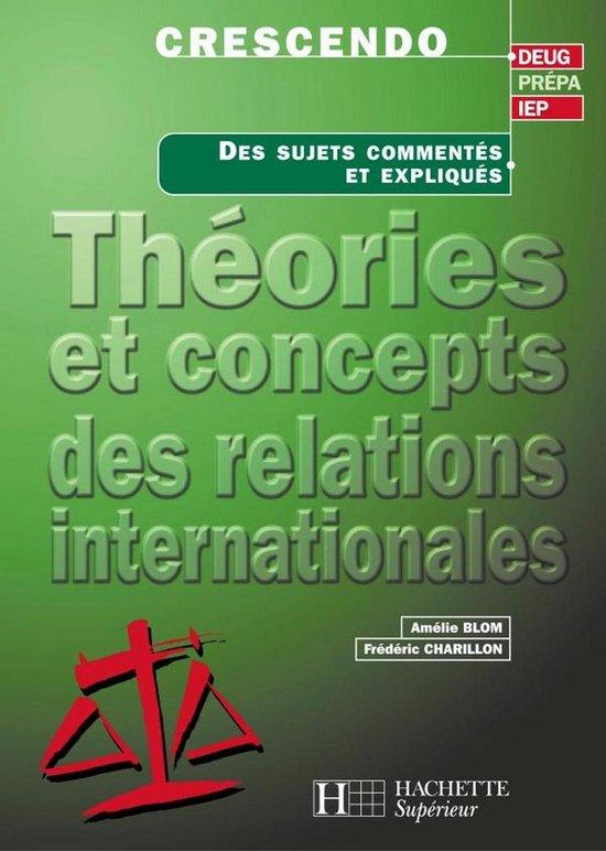 Théories et concepts des relations internationales - Livre de l'élève - Edition 2001