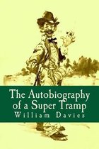 The Autobiography of a Super Tramp