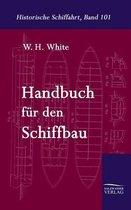 Handbuch Fur Den Schiffbau
