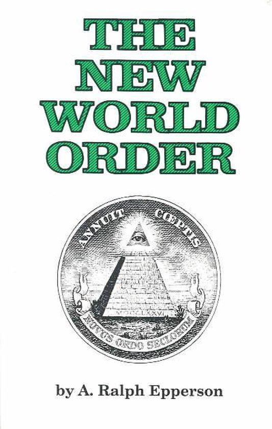 Boek cover The New World Order van A.Ralph Epperson (Paperback)
