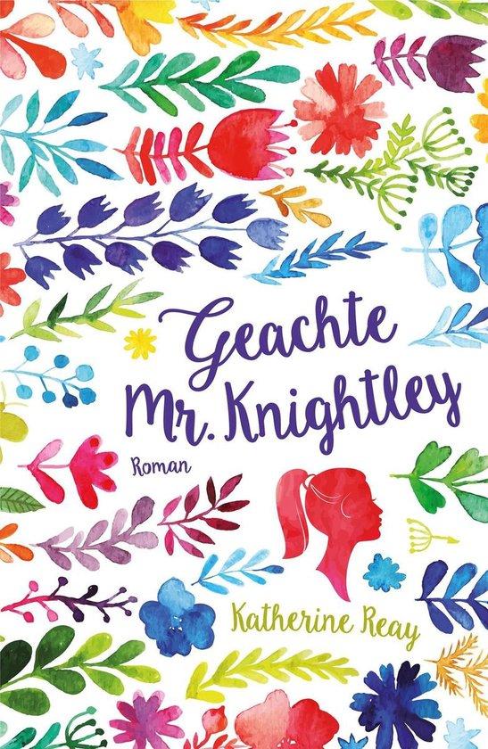 Geachte Mr. Knightley - Katherine Reay |