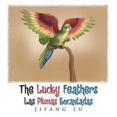 The Lucky Feathers (Las Plumas Encantadas)