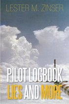Pilot Logbook Lies and More