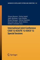 International Joint Conference CISIS'12-ICEUTE12-SOCO12 Special Sessions