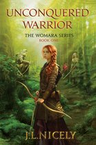 Unconquered Warrior (Book One of the Womara Series)