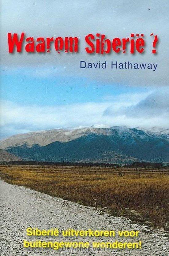 Waarom siberie - David Hathaway |