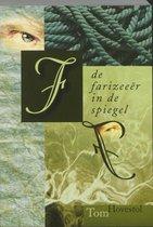 Boek cover Farizeeer in de spiegel, de van Tom Hovestol (Onbekend)