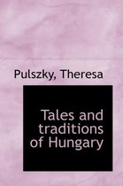 Tales and Traditions of Hungary