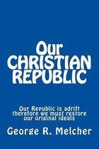 Our Christian Republic