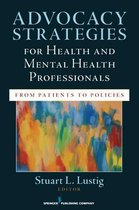 Advocacy Strategies for Health and Mental Health Professionals