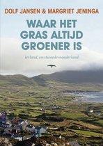Waar het gras altijd groener is. Ierland, ons tweede moederland