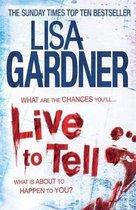 Live to Tell (Detective D.D. Warren 4)